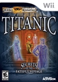 Hidden Mysteries: Titanic: Secrets of the Fateful Voyage